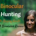 Best Binocular For Hunting