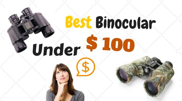 Best Cheap Binocular Under $100