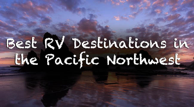 top RV campgrounds in the Pacific Northwest