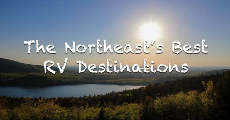 Northeasts best RV campgrounds
